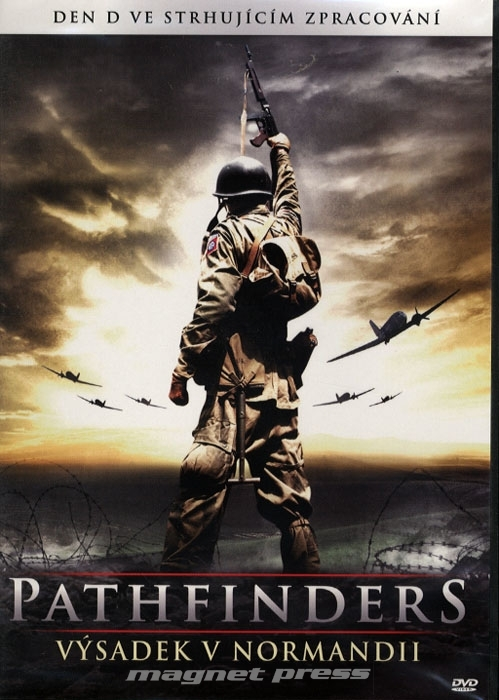Pathfinders - Vysadek v Normandii / Pathfinders: In the Company of Strangers (2010)(CZ) = CSFD 34%