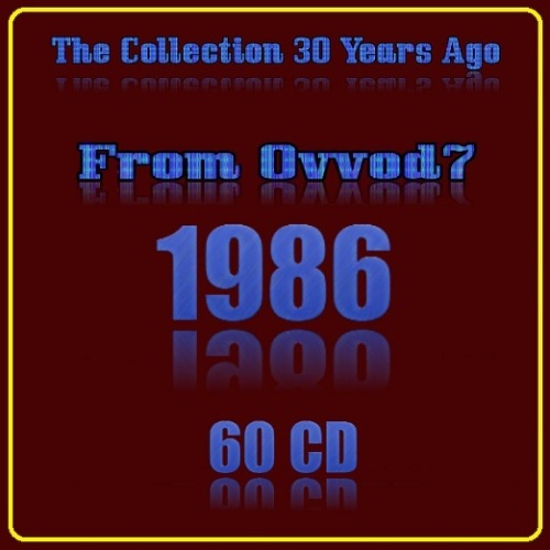 VA - The Collection 30 Years Ago 1986 [60 CD] (2020) MP3